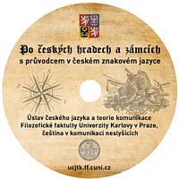 Po českých hradech a zámcích s průvodcem v českém znakovém jazyce