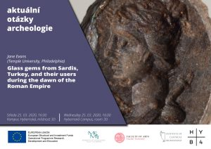 J. Evans: Glass gems from Sardis, Turkey, and their users during the dawn of the Roman Empire @ Kampus Hybernská, budova D, 3. patro | Hlavní město Praha | Česko