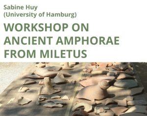 Sabine Huy: Workshop on Ancient Amphorae from Miletus @ Celetná 20, C343 | Hlavní město Praha | Česko