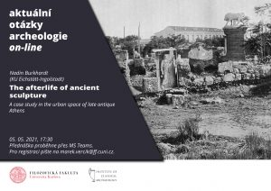 "N. Burkhardt ""The afterlife of ancient sculpture. A case study in the urban space of late antique Athens."""