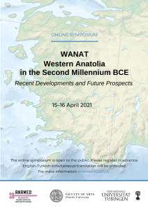 Western Anatolia in the Second Millennium BCE: Recent Developments and Future Prospects (WANAT) Symposium